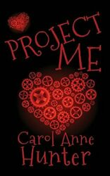 Project Me by Hunter Carol Anne Book The Fast Free Shipping