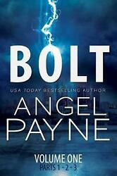 Bolt Bolt Saga Volume One Parts 1 2 And 3 By Angel Payne English Paperback