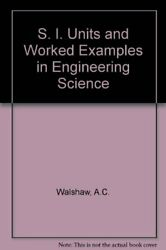 S. I. Units and Worked Examples in Engineering Sci... by Walshaw A.C. Paperback