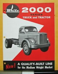 1958 White Truck Model 2000 And 2000t Sales Brochure And Specifications