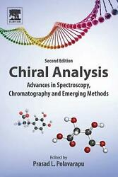 Chiral Analysis Advances In Spectroscopy, Chromatography And Emerging Methods B
