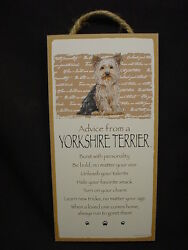 ADVICE FROM A YORKSHIRE TERRIER dog puppy INSPIRATIONAL SIGN wood PLAQUE Yorkie