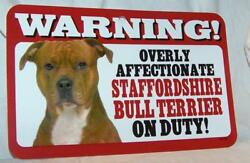 Warning Overly Affectionate Staffordshire Bull Terrier Plastic Wall Sign Dog