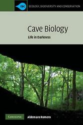 Cave Biology Life In Darkness By Aldemaro Romero English Paperback Book Free