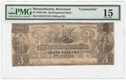 1840s-50s Quinsigamond Bank Worcester, Ma 3 Obsolete Bank Note - Pmg Fine 15