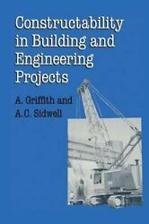 Constructability in Building and Engineering Proje... by Sidwell A.C. Paperback