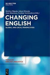 Changing English: Global and Local Perspectives Hardcover Book Free Shipping!