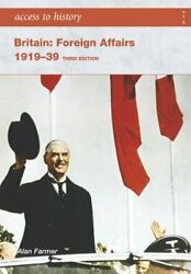 Access To History Britain Foreign Affairs 1919-19... By Farmer Alan Paperback