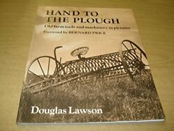 Hand To The Plough Old Farm Tools And Machinery... By Lawson, Douglas Paperback