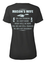 Masons Wife- - Masonand039s Wife Yes Heand039s Working No Donand039t Standard Womenand039s T-shirt
