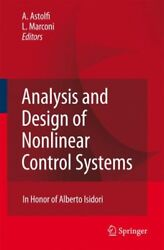 Analysis and Design of Nonlinear Control Systems : In Honor of Alberto Isidor...