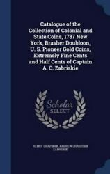 Catalogue Of The Collection Of Colonial And State Coins, 1787 New York, Brasher