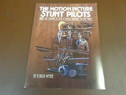 The Motion Picture Stunt Pilots And Hollywood's Classic Aviation Movies 1987