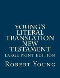 Young's Literal Translation New Testament, Paperback By Young, Robert, Like N...