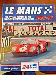 Le Mans, 1960-69 The Official History Of The World's Greatest Motor Race