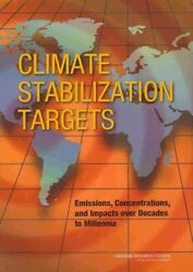 Climate Stabilization Targets : Emissions Concentrations and Impacts over D...
