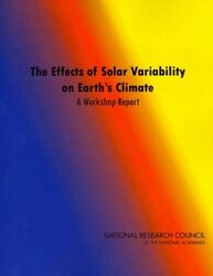 Effects of Solar Variability on Earth's Climate : A Workshop Report, Paperbac...