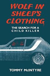 Wolf in Sheep's Clothing: The Search for a Child Killer (Great Lakes Books Se…