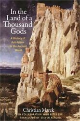 In The Land Of A Thousand Gods A History Of Asia Minor In The Ancient World Pa