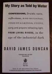 Duncan, David James My Story As Told By Water Confessions, Druidic Signed