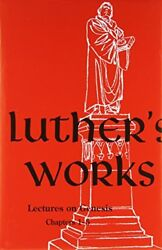 Lutherand039s Works Volume 1 Genesis Chapters 1-5 001 Lutherand039s Works Concordandhellip
