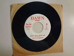 3rd Evolution Donandrsquot Play With Me- Gone Gone Gone-u.s. 7 66 Dawn Records 306 Dj