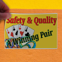 Decal Sticker Safety & Quality A Winning Pair Business Outdoor Store Sign
