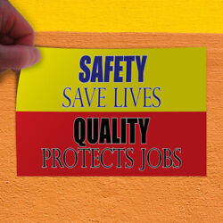 Decal Sticker Safety Save Lives Quality Protects Jobs Save Outdoor Store Sign