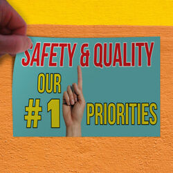 Decal Sticker Safety & Quality Our # 1 Priorities #1 Quality Outdoor Store Sign