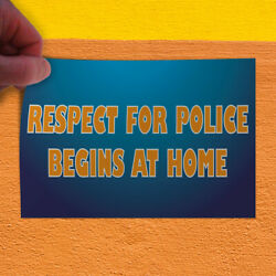 Decal Sticker Respect For Police Begins At Home Profession Policemen Store Sign