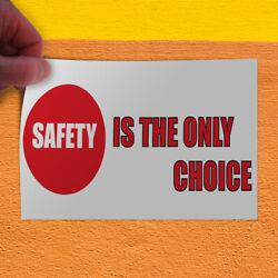 Decal Sticker Safety Is The Only Choice Lifestyle warn Outdoor Store Sign red