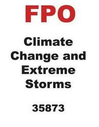 Climate Change and: Extreme Storms by Mary Dykstra Hardcover Book Free Shipping!
