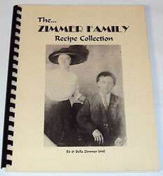 Zimmer Family Cookbook Recipe Collection, Ed And Della Zimmer @1993 Mary Meadows