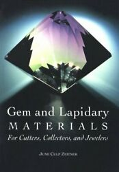 Gem And Lapidary Materials For Cutters Collectors And Jewelers By June C....