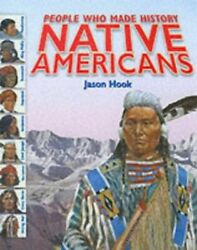 Native Americans People Who Made History In By Hook, Jason Paperback Book The