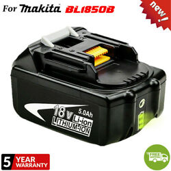 NEW BL1850B 18V Lithium 5.0Ah Replace Battery For Makita Fuel Gauge Fr DrillSaw $25.99