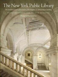 New York Public Library : The Architecture and Decoration of the Stephen A. S...