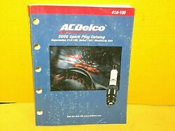 2000 Ac Spark Plug Catalog / Manual 528 Pages Book Chart Sign Application