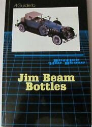 A Guide To Jim Beam Bottles By Constance Avery