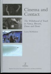 Cinema and Contact : The Withdrawal of Touch in Nancy Bresson Duras and Den...