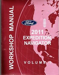 2011 Ford Expedition, Navigator Factory service Workshop Manual 2 volume set