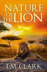 Nature Of The Lion By T.m. Clark English Paperback Book Free Shipping