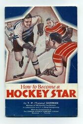 How To Become A Hockey Star Tommy Gorman 1935 Canada Starch Company Nhl Booklet