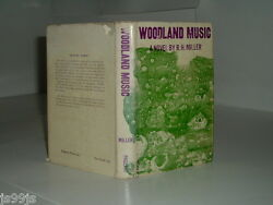Woodland Music By R. H. Miller 1967 First Edition Super Rare
