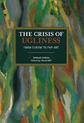 The Crisis Of Ugliness From Cubism To Pop-art By Mikhail Lifshitz English Pap
