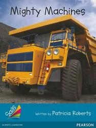 Sails Additional Fluency - Turquoise Mighty Machines By Patricia Roberts Engli