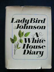 White House Diary - Signed By Lady Bird Johnson To Journalist Bonnie Angelo, 1st