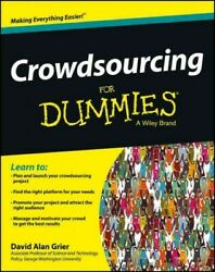 Crowdsourcing For Dummies Paperback By Grier David Alan Brand New Free Pand...