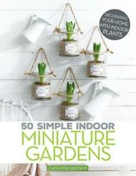 50 Simple Indoor Miniature Gardens Decorating Your Home With Indoor Plants By C