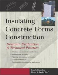 Insulating Concrete Forms Construction Demand, Evaluation, And Technical Prac…